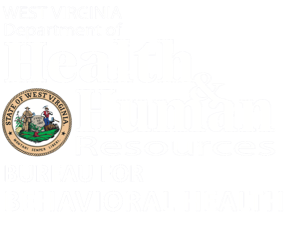 West Virginia Department of Health & Human Resources - Bureau for Behavioral Health